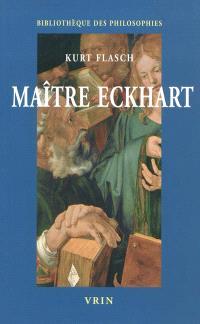 Maître Eckhart : philosophie du christianisme