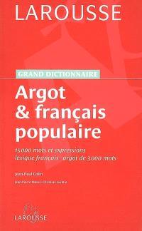 Argot et français populaire