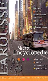 Micro encyclopédie Larousse : l'encyclopédie nomade 2006