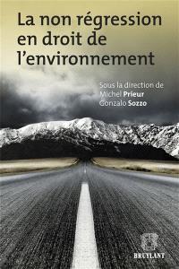 La non-régression en droit de l'environnement