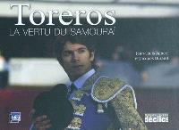 Toreros : la vertu du samouraï