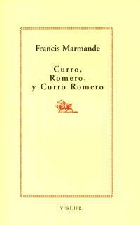 Curro, Romero, y Curro Romero