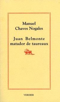 Juan Belmonte matador de taureaux