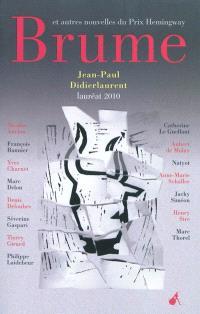 Brume : et autres nouvelles du prix Hemingway 2010
