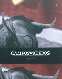 Campos y ruedos. Volume 1
