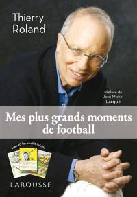 Mes plus grands moments de football