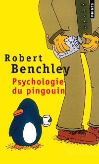 Psychologie du pingouin : et autres considérations scientifiques