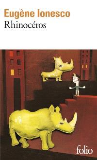 Rhinocéros : pièce en 3 actes et 4 tableaux