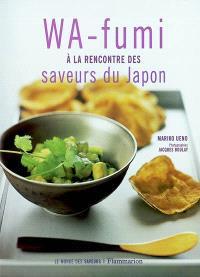 Wa-fumi : à la rencontre des saveurs du Japon