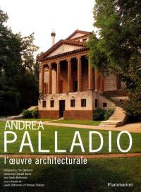 Andréa Palladio : l'oeuvre architecturale