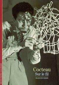 Cocteau, sur le fil