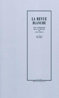 La Revue blanche : une anthologie