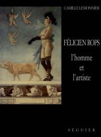 Félicien Rops, l'homme et l'artiste