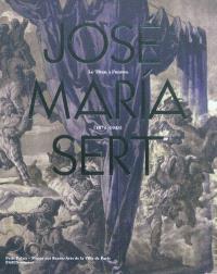 José Maria Sert, le titan à l'oeuvre (1874-1945) : exposition, Paris, Petit Palais, Musée des beaux arts de la ville de Paris, du 8 mars 2012 au 5 août 2012