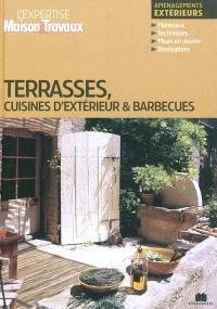 Terrasses, cuisines d'extérieur & barbecues : aménagements extérieurs