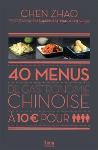 40 menus de gastronomie chinoise à 10 € pour quatre personnes