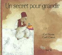 Un secret pour grandir