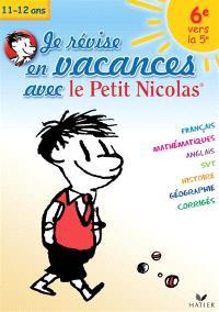 Je révise en vacances avec le Petit Nicolas : 6e vers la 5e