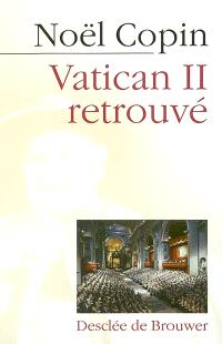 Vatican II retrouvé