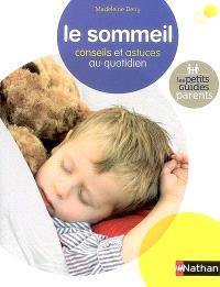 Le sommeil : conseils et astuces au quotidien