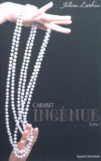 Cabaret. Volume 1, Ingénue