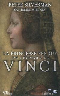 La princesse perdue de Léonard de Vinci