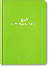 Keel's simple diary : édition française. Volume 1, Vert citron