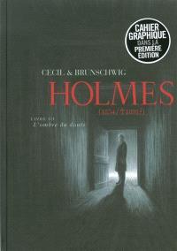 Holmes (1854-1891 ?). Volume 3, L'ombre du doute