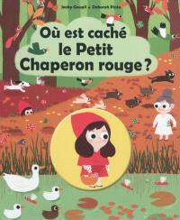 Où est caché le Petit Chaperon rouge ?