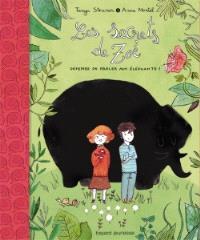 Les secrets de Zoé. Volume 1, Défense de parler aux éléphants !
