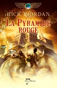 Kane Chronicles. Volume 1, La pyramide rouge
