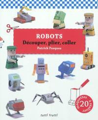 Robots : découper, plier, coller