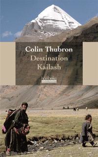 Destination Kailash : la montagne sacrée du tibet