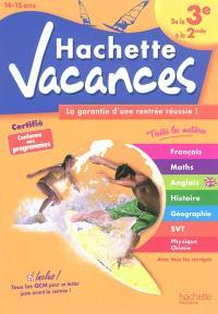 Hachette vacances, de la 3e à la 2nde, 14-15 ans : la garantie d'une rentrée réussie !
