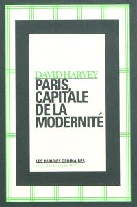 Paris, capitale de la modernité