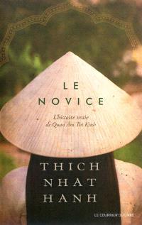 Le novice : l'histoire vraie de Quan Am Thi Kinh