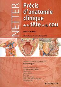 Netter, précis d'anatomie clinique de la tête et du cou
