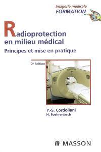 Radioprotection en milieu médical : principes et mise en pratique