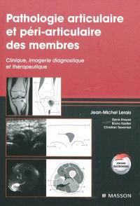 Pathologie articulaire et péri-articulaire des membres : clinique, imagerie diagnostique et thérapeutique