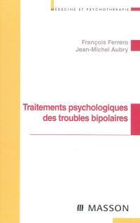 Traitements psychologiques des troubles bipolaires