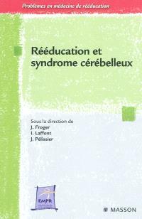 Rééducation et syndrome cérébelleux