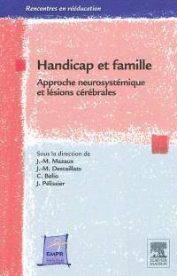 Handicap et famille : approche neurosystémique et lésions cérébrales