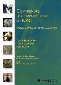 Comprendre le comportement des NAC : oiseaux, reptiles et petits mammifères