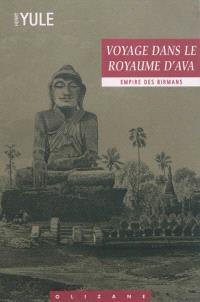 Voyage dans le royaume d'Ava (Empire des birmans)