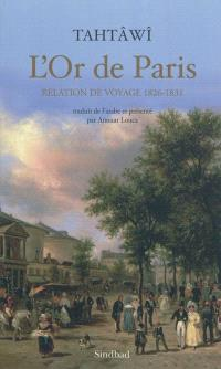 L'or de Paris : relation de voyage, 1826-1831