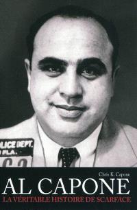 Al Capone : la véritable histoire de Scarface