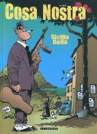 Cosa nostra. Volume 1, Sicilia bella