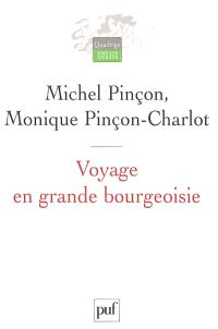Voyage en grande bourgeoisie : journal d'enquête