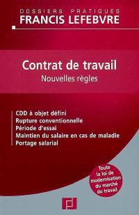 Contrat de travail : nouvelles règles : toute la loi de modernisation du marché du travail