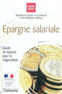 Epargne salariale : guide et repères pour la négociation